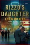 Rizzo's Daughter, Lou Manfredo, 0312538073