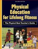Physical Education for Lifelong Fitness, National Association for Sport and Physical Education, 0736048073