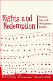 Rights and Redemption : History, Law and Indigenous People, Curthoys, Ann and Genovese, Ann, 0868408077