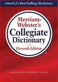 Merriam-Webster's Collegiate Dictionary 11th Edition