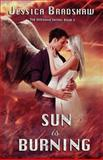 Sun Is Burning, Jessica Bradshaw, 1475038070