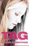 Tag, Aimee Doneyhue, 1938388070