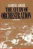 The Study of Orchestration, Adler, Samuel, 0393958078