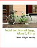 Critical and Historical Essays, Thomas Babington Macaulay, 0559068077