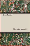 John Ruskin, Alice Meynell, 1408628074