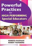 Powerful Practices for High-Performing Special Educators, Wandberg, Robert, 1412968070