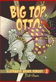 Big Top Otto, Esperanca Melo, 1554538076