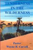 Tenderness in the Wilderness 9781932338072