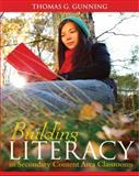 Building Literacy in Secondary Content Area Classrooms, Gunning, Thomas G., 0133018075