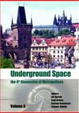 Underground Space: The 4th Dimension of Metropolises : Proceedings of the World Tunnel Congress 2007 and 33rd ITA/AITES Annual General Assembly, , 0415408075