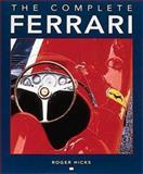 Complete Ferrari, Hicks, Roger, 0760308071