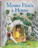 Mouse Finds a House, School Zone Publishing Company Staff and Karen Hoenecke, 0887438075