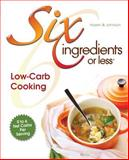 Six Ingredients or Less, Carlean Johnson and Linda Hazen, 0942878078