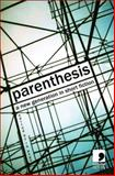 Parenthesis : A New Generation in Short Fiction, , 0954828070