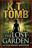 The Lost Garden, K. T. Tomb, 1494208075