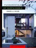 Fundamentals of Sustainable Dwellings, Friedman, Avi, 1597268070
