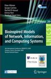 Bioinspired Models of Network, Information, and Computing Systems : 4th International Conference, December 9-11, 2009, Revised Selected Papers, , 3642128076
