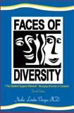 Faces of Diversity (the Student Support Network : Managing Diversity on Campus) Fourth Edition, London-Vargas, Nasha, 0991138074