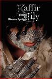 Kaffir Lily, Bianca Spriggs, 1936138077