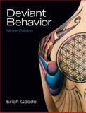 Deviant Behavior, Goode, Erich, 0205748074