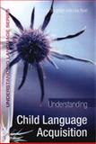 Understanding Child Language Acquisition, Singleton, David and Ryan, Lisa, 0340908076