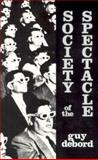The Society of the Spectacle, Debord, Guy, 0934868077