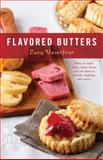 Flavored Butters, Lucy Vaserfirer, 1558328076