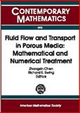 Fluid Flow and Transport in Porous Media : Mathematical and Numerical Treatment, , 082182807X