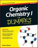 Organic Chemistry I for Dummies, Arthur Winter, 1118828070