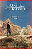 One Man's Life and Thoughts, Charles T. Johnson, 1466938072