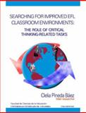 Searching for Inproved Efl Classroom Environments the Role of Critical Thinking-Related Tasks, Pineda Báez, Clelia, 9586168077