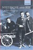 Nietzsche and Rée : A Star Friendship, Small, Robin, 0199278075