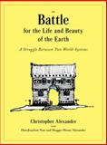 The Battle for the Life and Beauty of the Earth, Christopher Alexander and HansJoachim Neis, 0199898073