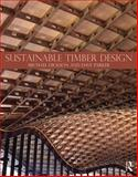 Sustainable Timber Design, Dickson, John, 0415468078