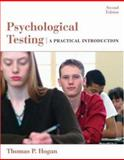 Psychological Testing : A Practical Introduction, Hogan, Thomas P., 0471738077