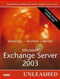Microsoft Exchange Server 2003 Unleashed, Morimoto, Rand and Noel, Michael, 0672328070