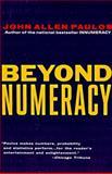 Beyond Numeracy, John Allen Paulos, 067973807X