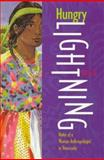 Hungry Lightning : Notes of a Woman Anthropologist in Venezuela, Yu, Pei-Lin, 082631807X