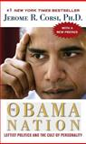 The Obama Nation, Jerome R. Corsi, 1416598073