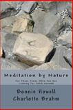 Meditation by Nature, Bonnie Howell, 1475218079