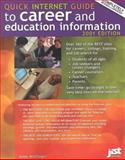 Quick Internet Guide to Career and Education Information, Anne Wolfinger, 1563708078