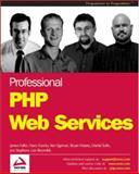 Professional PHP Web Services, James Fuller and Ken Egervari, 1861008074
