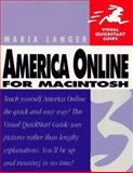 America Online 3 for Macintosh : Visual QuickStart Guide, Langer, Maria, 0201688077