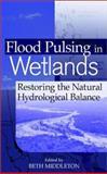 Flood Pulsing in Wetlands 9780471418078