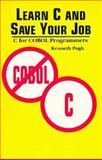 Learn C and Save Your Job, Kenneth Push, 0471588075