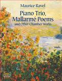 Piano Trio, Mallarme Poems and Other Chamber Works, Maurice Ravel, 0486438074