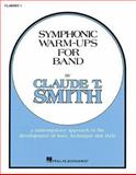 Symphonic Warm-Ups - BB Clarinet 1, Claude T. Smith, 0634008072