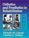 Orthotics and Prosthetics in Rehabilitation, Nielsen, Caroline, 0750698071
