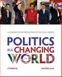Politics in a Changing World, Ethridge, Marcus E. and Handelman, Howard, 1285438078