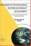 Influence of Psychological Factors on Product Development : Lessons from Aerospace and Other Industries, Kamata, Eginaldo Shizuo, 1402008074